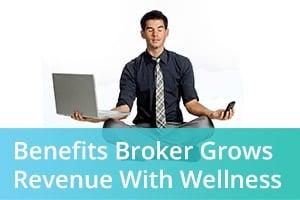 benefits-broker-grows-revenue-with-wellness-blog-image.jpg