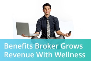 benefits-broker-grows-revenue-with-wellness-blog-image.jpg